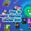 Top 10 board games under $20